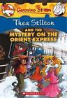 Thea Stilton and the Mystery on the Orient Express by Thea Stilton (Hardback, 2012)