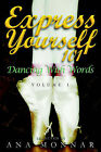 Express Yourself 101: Dancing with Words, Volume 1 by Readers Are Leaders U.S.A. (Hardback, 2005)