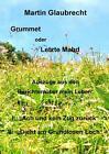 Grummet oder Letzte Mahd von Martin Glaubrecht (2016, Taschenbuch)