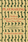 Playmaking: Children Writing & Performing Their Own Plays by Daniel J Sklar (Paperback / softback, 2000)