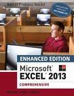 Microsoft Office 2013 Enhanced Editions: Microsoft® Excel® 2013, Comprehensive by Joy L. Starks, Mali Jones and Steven M. Freund (2015, Paperback)