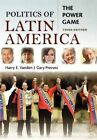 Politics of Latin America: The Power Game by Harry E. Vanden, Gary Prevost (Paperback, 2009)