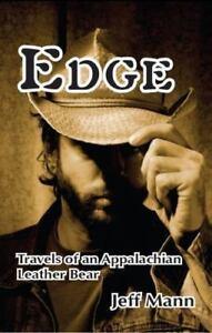 Edge-Travels-of-an-Appalachian-Leather-Bear-Paperback-by-Mann-Jeff-Brand