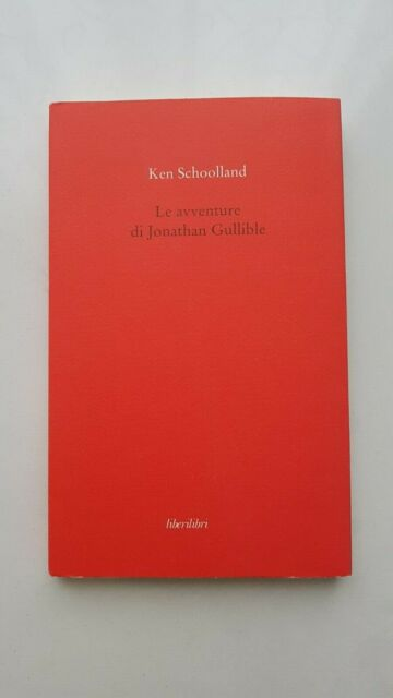 Ken Schoolland, Le avventure di Jonathan Gullible 1999 OTTIMO!!!