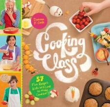 Cooking Class : 50 Fun Recipes Kids Will Love to Make (and Eat!) by Deanna F. Cook (2015, Spiral)