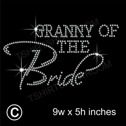 """/""""Granny of the Bride/"""" Party Rhinestone Transfer Hotfix Iron on with a Free Gift"""