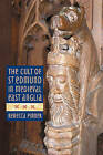 The Cult of St Edmund in Medieval East Anglia by Rebecca Pinner (Hardback, 2015)