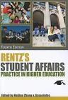Rentz's Student Affairs Practice in Higher Education by Naijian Ed Zhang (Paperback / softback, 2011)