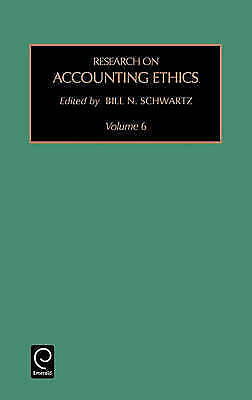 Research on Accounting Ethics, Volume 6 (Research on Professional Responsibilit