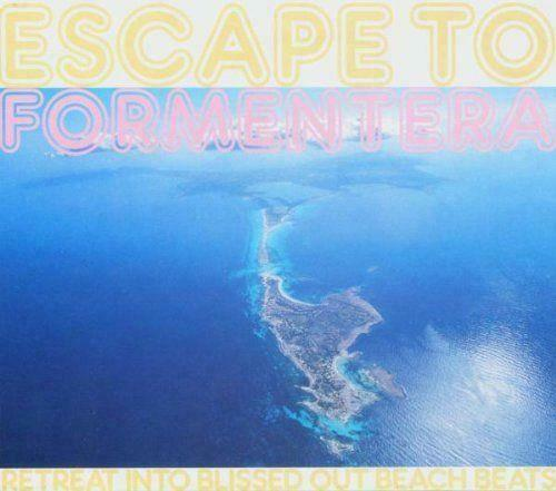 ESCAPE TO FORMENTERA - RETREAT TO BEACH BEATS NEW SEALED CD House Ibiza Chill