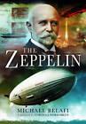 The Zeppelin by Michael Belafi (Hardback, 2015)