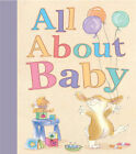 All About Baby by Gaby Hansen (Hardback, 2005)