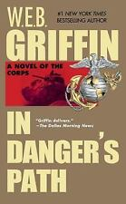 Corps: In Danger's Path 8 by W. E. B. Griffin (1999, Paperback, Reprint)