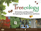Treecology: 30 Activities and Observations for Exploring the World of Trees and Forests by Monica Russo (Paperback, 2016)