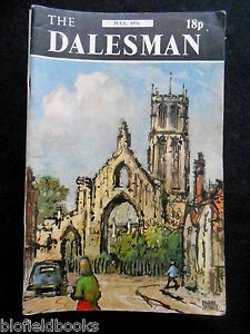 THE-DALESMAN-Vintage-Yorkshire-Magazine-Illustrated-Local-History-July-1976