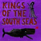 Kings Of The South Seas 5060366781222 CD