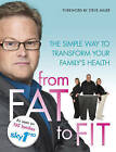 From Fat to Fit by Ebury Publishing (Paperback, 2011)