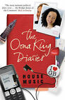 House Music: The Oona King Diaries by Oona King (Paperback, 2008)