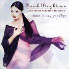 Time to Say Goodbye by Sarah Brightman (CD, 1997, EMI Angel (USA))