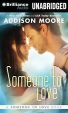 Someone to Love 1 by Addison Moore (2013, MP3 CD, Unabridged)