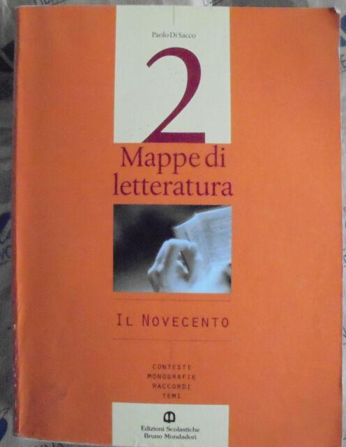 MAPPE DI LETTERATURA VOL.2 IL NOVECENTO - PAOLO DI SACCO - BRUNO MONDADORI