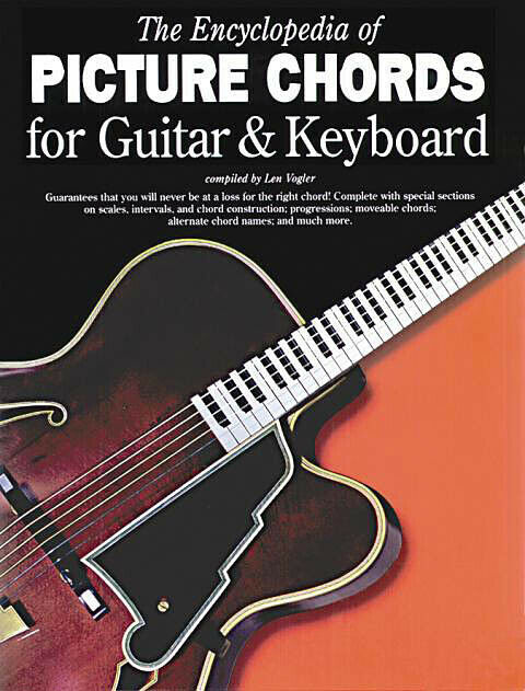 The Encyclopedia Of Picture Chords For Guitar  U0026 Keyboard