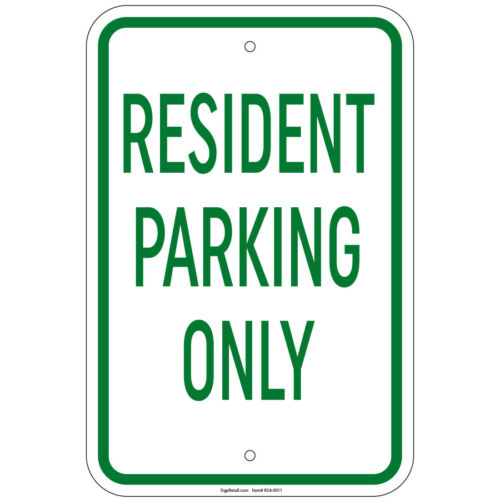 "Resident Parking Only Sign 8/""x12/"" Aluminum Signs Retail Store"