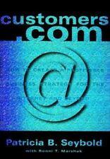 Patricia B. Seybold~CUSTOMER.COM~SIGNED 1ST/DJ~NICE COPY