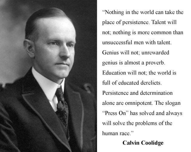 "Calvin Coolidge Famous "" Persistence"" Quote 8 X 10 Photo Photograph for  sale online 