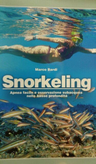Snorkeling. Apnea facile e osservazione subacquea