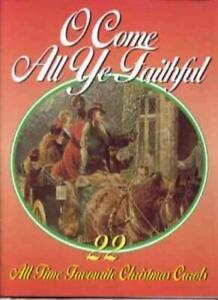 O Come All Ye Faithful: 22 All Time Favourite Christmas Carols. 5030073022628   eBay