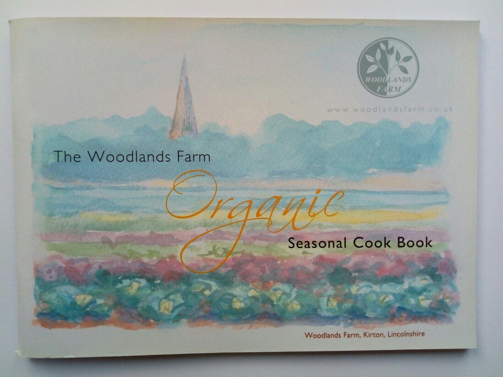 The Woodlands Farm Organic Seasonal Cook Book. Approx 90 recipes.