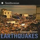 Earthquakes by Seymour Simon (Hardback, 2006)