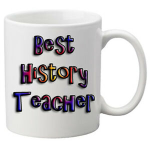Best History Teacher 11oz Mug. Great Novelty