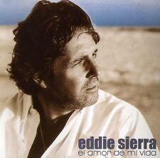 Eddie Sierra - El Amor de Mi Vida [New CD]