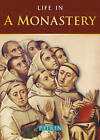 Life in a Monastery by Stephen Hebron (Paperback, 2006)