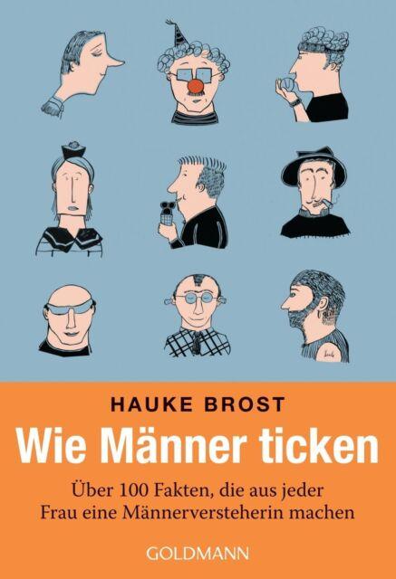 Wie Männer ticken von Hauke Brost (Taschenbuch)