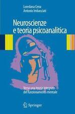 Neuroscienze e Teoria Psicoanalitica : Verso una Teoria Integrata Del...