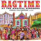 Ragtime at the Magic Kingdoms by Chris Calabrese (CD, Aug-1998, Siren Songs)