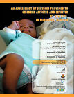 An Assessment of Services Provided to Children Affected and Infected by HIV/AIDS in Windhoek, Namibia by Jacqueline Hayden, Cynthy Haihambo (Paperback, 2004)