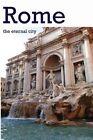 Rome: The Eternal City by MR Adis Tanovic (Paperback / softback, 2015)