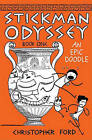 Stickman Odyssey, Book 1: An Epic Doodle by Christopher Ford (Hardback, 2011)