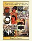 Florida Native American Artifacts of the Seminole Wars and Antiquity by Ralph Van Blarcom (Paperback / softback, 2011)
