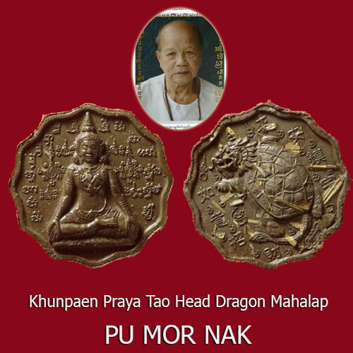 Khunpaen Praya Tao Head Dragon Pu Mor Nak Thai Amulet Supper RIch Lucky Wealth