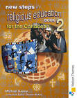 New Steps in Religious Education for the Caribbean Book 2 by Michael Keene (Paperback, 2003)