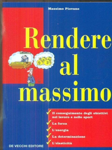 RENDERE AL MASSIMO  PIOVANO MASSIMO DE VECCHI 2004