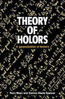 Theory of Holors: A Generalization of Tensors by Parry Hiram Moon, Domina Eberle Spencer (Paperback, 2005)