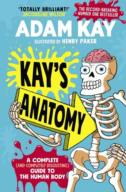 KAY'S ANATOMY Adam Kay HARDCOVER *BRAND NEW*
