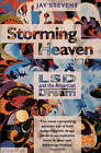 Storming Heaven: Lysergic Acid Diethylamide and the American Dream by Jay Stevens (Paperback, 1989)