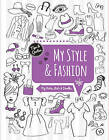 My Style & Fashion: My Notes, Lists & Doodles by Flame Tree Publishing (Spiral bound, 2016)